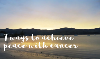 7 ways to achieve peace, not battle, with cancer
